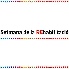 Setmana de la REhabilitació