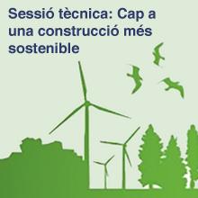 Cap a una construcció més sostenible