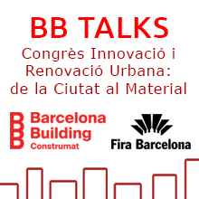 BB Talks. Congrès d'Innovació i Renovació Urbana: de