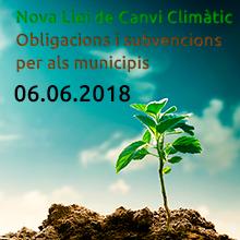 Jornada La nova llei de Canvi Climàtic: Obligacions i subvencions per als municipis