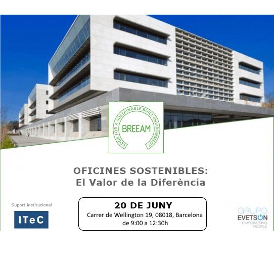 """Jornada BREEAM """"Oficines sostenibles, el valor de la diferencia"""""""