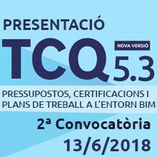 Segona convocatòria Jornada Presentació TCQ 5.3