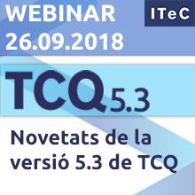 """26 de setembre: Webinar """"Novetats de la versió 5.3 de TCQ"""""""