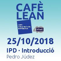Cafè Lean. IPD Introducció