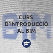 Segona edició del curs d'introducció al BIM