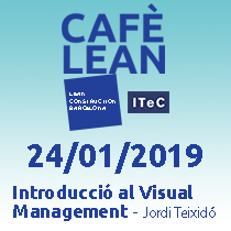 24 de gener - Cafè Lean: Introducció al Visual Management