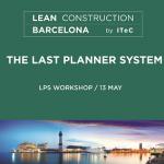 Gestionant projectes amb Last Planner - Barcelona - Workshop