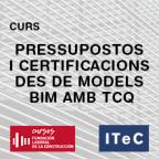 L'ITeC i la Fundación Laboral de la Construcción llancen un curs sobre BIM i TCQ