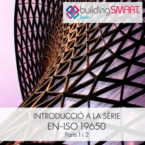 """Publicada la """"Introducció de les normes EN-ISO 19650, parts 1 i 2"""" en català i castellà"""