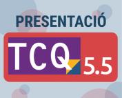 Presentació TCQ 5.5