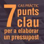 Posa en pràctica els 7 punts clau per a elaborar un pressupost