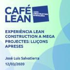 Experiència Lean Construction en megaprojectes: lliçons apreses
