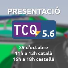 Presentem online les novetats de la nova versió 5.6 de TCQ